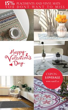 Valentines is here !  Time to celebrate !!  Enjoy 15%off  all our placements and vinyl mats to make your day perfect !!  www.vanill.co