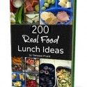 200 Real Food Lunch Ideas
