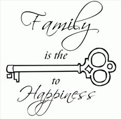 Family is the KEY to Happiness. What about something like this for our tattoo family? Something a little more designed up?