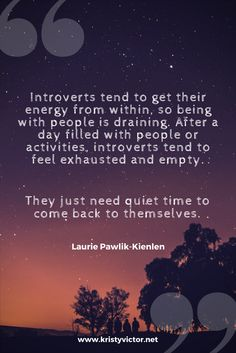 Introvert Quotes Kristy Victor is a Life Coach for Highly Sensitive Introverts www.kristyvictor.net