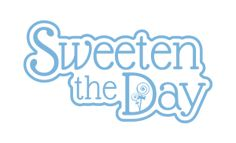 Image result for sweeten your day