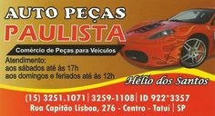 JORNAL AÇÃO POLICIAL TATUÍ E REGIÃO ONLINE: AUTO PEÇAS PAULISTA COMÉRCIO DE PEÇAS PARA VEÍCULOS Rua. Capitão Lisboa, 276 Centro - Tatuí - SP