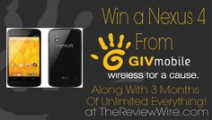 Receive 3 Months of Unlimited Everything and a Nexus 4 from GIV Mobile {RV $450}! Ends 10.23.13