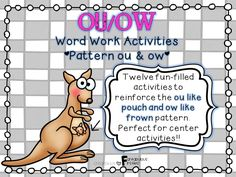 """This """"OU"""" (like pouch) and """"OW"""" (like frown) Word Work unit has 12 activities that are ideal for independent work or center work. This unit focuses on the ou like pouch and the ow like frown word patterns."""