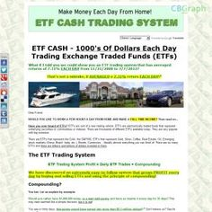 A High Converting Etf Trading System For Forex Or Stock Customers With Great Daily Returns For Over 3 Years! Simple & Easy To Follow Professionally Designed 81 Page E-book & Excel Files. 50% Commissions. Affiliates: Http://www.etfcash.com/affiliate.php. See more! : http://get-now.natantoday.com/lp.php?target=etfcash