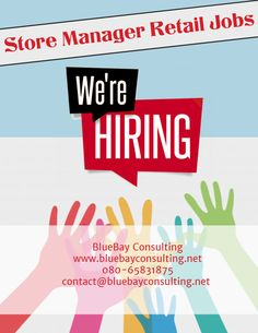 BluBay #Consulting offering #store manager #retail #Jobs opportunities in #Bangalore, #Hyderabad, #Chennai. Contact us now to take the advantage of the opportunity.   Email us: contact@bluebayconsulting.net  Call us: 08065831875  Upload your updated CV here: http://www.bluebayconsulting.net/store-manager-retail-jobs.php