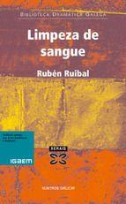 2007: Rubén Ruibal, por Limpeza de sangue (Limpieza de sangre)