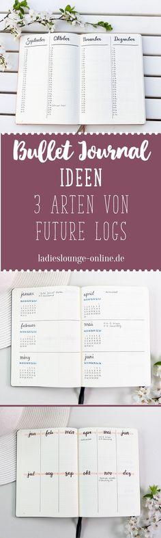 """BULLET JOURNAL IDEEN DEUTSCH Future Log Ideen   3 Future Log Layouts. Hier erfährst du, wie du mit dem Future Log den Blick für´s """"Große Ganze"""" behältst und Termine auch weit im voraus planen kannst. Finde Ideen und Inspiration für dein Bullet Journal bei Ladies Lounge! #bulletjournalideendeutsch #bulletjournalideen #bulletjournalfüranfänger #bulletjournal #futurelog #futureloglayouts #futurelogideen"""