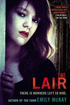 The Lair (The Farm 2) by Emily McKay (2013) - Lily and Carter make it to the resistance base camp in Utah, but after a Tick attack decimates the camp, Lily and her pregnant friend, McKenna, decide to make the hard trek north to Canada—and safety.  Meanwhile, Mel is being taught to survive as a vampire by Sebastian while dealing with the fact that her autism was cured by the vampire bite.