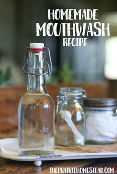 Homemade Mouthwash Recipe.   1 cup of water (filtered is best) 1 tablespoon alcohol-free witch hazel (where to buy) 1 teaspoon fractionated coconut oil  1 ½ teaspoon baking soda 12 drops of essential oils* Mason jar for storage