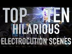 Top 10 Funny Electrocution Scenes (Quickies)