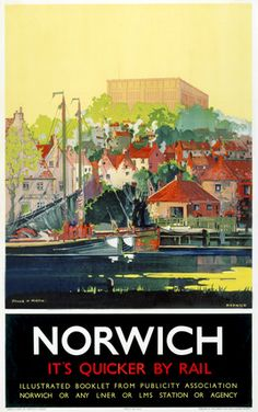 Postcard Railway Poster Norwich It's Quicker By Rail Posters Uk, Railway Posters, Train Posters, Japanese Travel, British Travel, National Railway Museum, Tourism Poster, Yellow Sky, Vintage Travel Posters