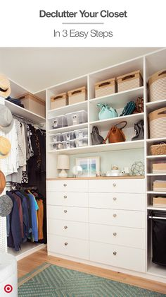 1. Stick to neutral colors that let your clothes pop. 2. Hang belts and hats on a peg wall. 3. Store shoes in clear bins with photos to label them.
