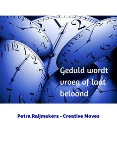 Geduld wordt vroeg of laat beloond Spring Ahead, Yahoo Images, Image Search, Coaching, Love You, Change, Shit Happens, Pitch, Quotes
