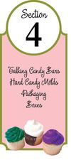 Check out all our Talking Candy Bars, Hard Candy Molds, Packaging, and boxes!
