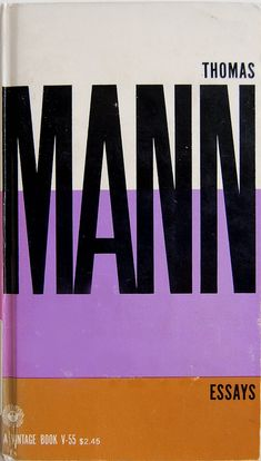 Book cover design by Paul Rand for Essays by Thomas Mann. New York: Vintage Books, 1957. PT2625 .A44 A232