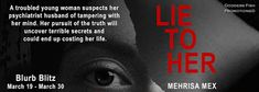 Locks, Hooks and Books: Blurb Blitz and Giveaway: Lie to Her by Mehrisa Me...