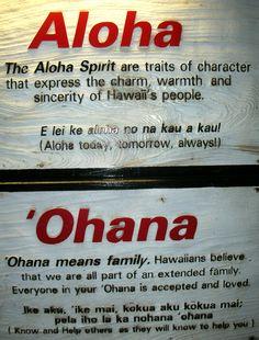 Aloha-Ohana  Ohana means family, & family means no one gets left behind. ;) <3
