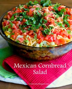 Grain Crazy: Mexican Cornbread Salad (layered)