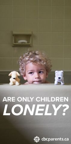 essay on an only child is a lonely child 10 disadvantages to being an only child  you will be lonely  an only child has less of a chance to spoil any little kids that are not his or her own.