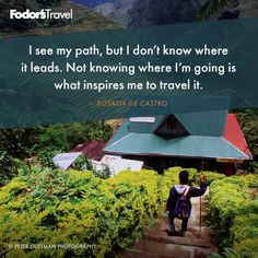 Travel Quote of the Week: On The Path Unknown | Fodor's travel quotes