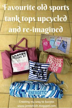 Creating my way to Success: My favourite old sports tank tops upcycled and…