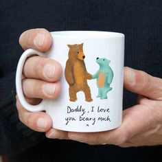 Daddy, I love you beary much Mug - Featuring cute bear illustrations with our unique handwritten font, this is a great mug for Papa be - O Daddy, Daddy I Love You, Daddy Bear, Daddy Gifts, My Love, Bear Puns, Cool Gifts, Unique Gifts