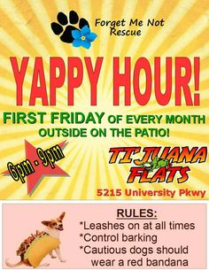 ** EVENT ALERT ** TONIGHT **  FRIDAY, July, 3rd: 6pm - 9pm  Tijuana Flats on University Parkway  Events: http://www.forget-me-not.info/category-s/107.htm