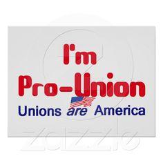 Pro Union POSTER Print from Zazzle.com