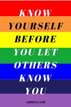 A great thing you can do for yourself is to know yourself. The more you choose to know about yourself, the more you can learn about yourself and love yourself. You are presented with more opportunities and more benefits. #comingoutquote #comingout #quote #love #knowyourself #knowyourselfquote