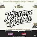 LE PRINTEMPS DU CINEMA ça tourne ! 3 jours de ciné à 3.50 euros