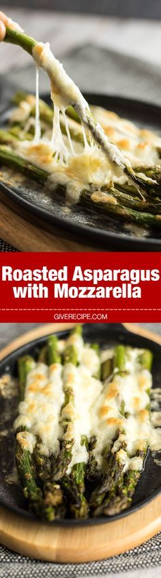 Roasted Asparagus with Mozzarella makes a perfect appetizer or side to serve with anything any time. Noone can resist that stretching cheese!- giverecipe.com