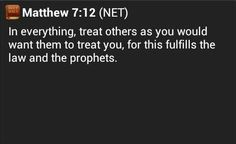 Matthew 7:12 -The Golden Rule