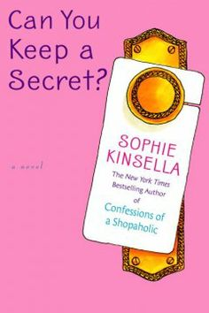 Can You Keep a Secret by Sophia Kinsella, Sue Ray's Staff Pick for January 2014