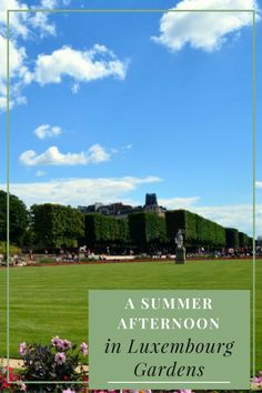 Photo series: a summer afternoon in the Luxembourg Gardens, Paris
