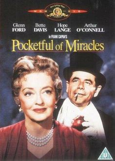 Pocketful of Miracles ~ One of my most favorite movies