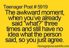 Happens to me so much that I just smile and nod!!