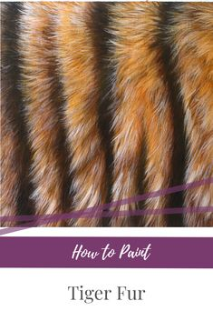 Learn how to paint realistic tiger fur with acrylic or oil paint. Step-by-step instructions, so easy that anyone can do them! Painting Fur, Tiger Painting, Acrylic Painting Lessons, Acrylic Painting Tutorials, Animal Paintings, Animal Drawings, Pet Drawings, Canvas Paintings, Tiger Hair