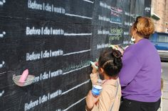 """Before I Die is an interactive public art project that invites people to share their hopes and dreams in public space. Painted with chalkboard paint and stenciled with the sentence """"Before I die I want to _______"""", Interactive Art, Three Rivers, Live In The Present, Collaborative Art, Before I Die, New Years Party, Ted Talks, Abandoned Buildings, Public Art"""
