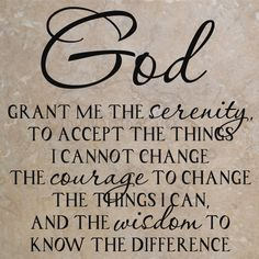 Discover the meaning behind the prayer for serenity. Read all versions of the Serenity Prayer and its History. God grant me the serenity to accept the things I . Bible Quotes, Bible Verses, Me Quotes, Godly Quotes, Bible Art, Wisdom Quotes, Scriptures, Funny Quotes, Great Quotes