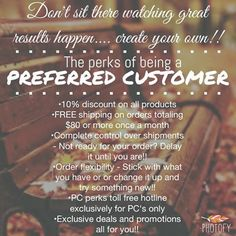 "So many perks associated with becoming a Rodan + Fields' ""Preferred Customer"" of mine!  Thinking about trying our products &/or at-home tools?  There's no better time than now with 10% discount off your entire order (now & in the future), free shipping, future order flexibility, & many other PC perks when you sign up as a Preferred Customer prior to placing your order."