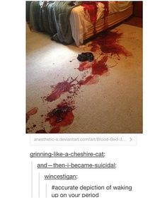 Yes.  So much blood...