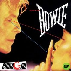 China Girl, an album by David Bowie