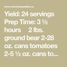 cans tomatoes ½ oz. cans tomato paste 2 large onions, diced 1 gr. Bear Recipe, How To Can Tomatoes, Spaghetti Sauce, Tomato Paste, Onions, Prepping, Canning, Recipes, Recipies
