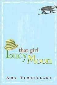 That Girl Lucy Moon--I loved this book growing up.