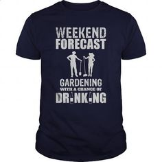 Weekend Forecast Gardening With A Chance Of Drinking Great Gift For Any Garden Lover - #tees #full zip hoodie. PURCHASE NOW => https://www.sunfrog.com/Jobs/Weekend-Forecast-Gardening-With-A-Chance-Of-Drinking-Great-Gift-For-Any-Garden-Lover-Navy-Blue-Guys.html?60505
