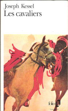 Les cavaliers - Joseph Kessel