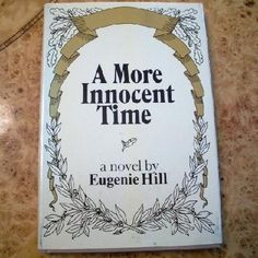 A More Innocent Time, Vintage Hard Cover