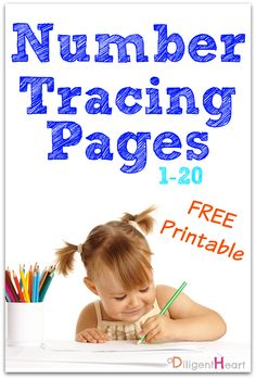 Number Tracing Pages 1 - 20 I adiligentheart.com