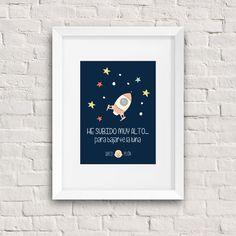 """Lámina regalo """"He subido muy alto para bajarte la luna"""" Regalos originales Queco Pelón"""